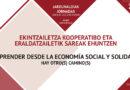Jornadas Emprender desde la Economía Social y Solidaria. Hay otro(s) camino(s)